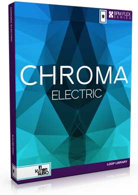 Chroma Electric - for Stylus RMX and REX Loop Formats