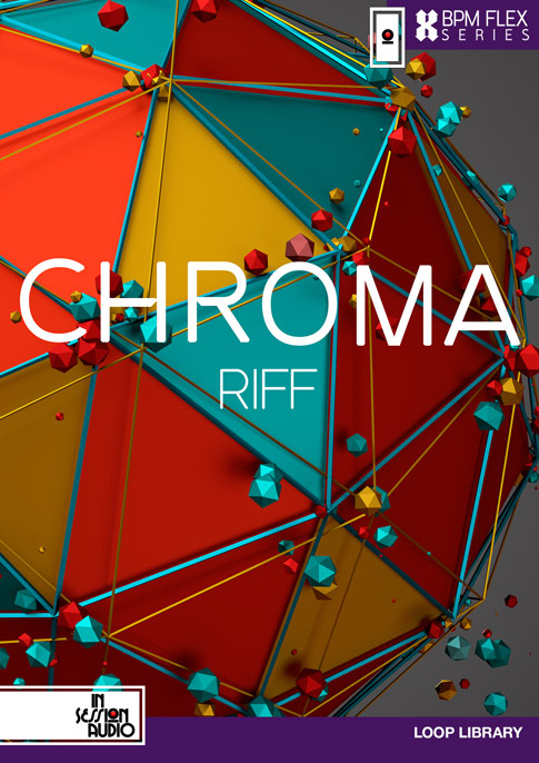 Chroma Riff - Stylus RMX and REX loop formats