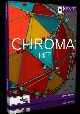 CHROMA RIFF